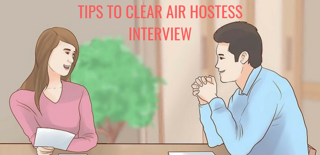 Tips to clear Air Hostess Interview